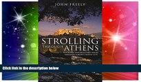 Ebook Best Deals  Strolling Through Athens: Fourteen Unforgettable Walks through Europe s Oldest