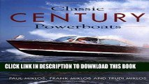 Best Seller Classic Century Powerboats Free Read