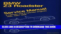 Ebook Bmw Z3 Roadster: Service Manual : 4-Cylinder and 6-Cylinder Engines 1996, 1997, 1998 Free