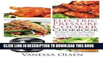 Best Seller Electric Pressure Cooker Cookbook: 60 Quick, Easy, and Healthy Pressure Cooker Recipes