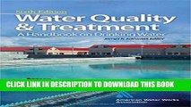 Ebook Water Quality   Treatment: A Handbook on Drinking Water (Water Resources and Environmental