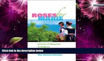Best Buy Deals  Roses For Marie, A Remarkable Journey of Discovery in Bulgaria  Best Seller Books