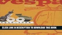 Ebook Vespa: 1946-2006: 60 Years of the Vespa Free Download