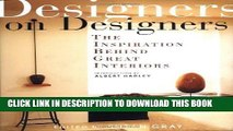 Ebook Designers on Designers : The Inspiration Behind Great Interiors Free Read