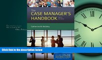 Read The Case Manager s Handbook FullOnline