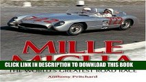 Ebook Mille Miglia: The World s Greatest Road Race Free Read