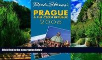 Best Buy Deals  Rick Steves  Prague and the Czech Republic 2006  Full Ebooks Most Wanted