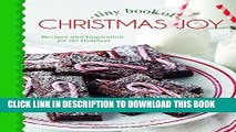 Best Seller Tiny Book of Christmas Joy: Recipes   Inspiration for the Holidays (Small Pleasures)
