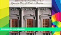 Must Have  Queen Mary s Dolls  House: Official Souvenir Guide (Souvenir Guides)  Full Ebook