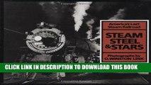 Best Seller Steam, Steel   Stars: America s Last Steam Railroad Free Read