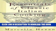 Best Seller Essentials of Classic Italian Cooking by Marcella Hazan (Oct 27 1992) Free Read