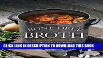 Best Seller Bone Deep Broth: Healing Recipes with Bone Broth Free Download