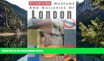 Deals in Books  Museums and Galleries of London (Insight Guide Museums   Galleries London)  READ