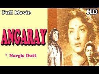 Angaray | Full Hindi Movie | Popular Hindi Movies | Nargis Dutt - Nasir Khan - Pran