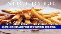 Ebook Air Fryer Cookbook: In the Kitchen Free Read