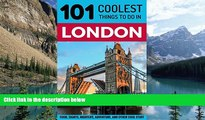 Best Buy Deals  London: London Travel Guide: 101 Coolest Things to Do in London (London