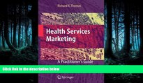 Read Health Services Marketing: A Practitioner s Guide FreeOnline