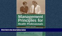 Read Management Principles for Health Care Professionals, Fourth Edition FreeBest Ebook