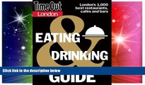 Ebook Best Deals  Time Out London Eating and Drinking Guide (Time Out Guides)  Buy Now