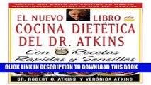 Ebook El Nuevo Libro De Cocina Dietetica Del Dr Atkins: Con Recetas Rapidas Y Sencillas (Spanish