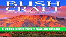 Read Now Bushcraft: Outdoor Skills and Wilderness Survival Download Book
