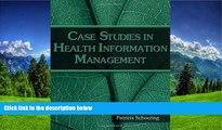 Read Case Studies in Health Information Management FullBest Ebook