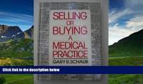 Read Selling or Buying a Medical Practice FreeOnline