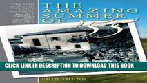 Ebook The Amazing Summer of 55: The year of motor racing s worst tragedies, biggest dramas and