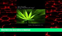 liberty books  Raw Cannabis: Juicing Fresh Cannabis Leaf: The Medicinal Benefits of Cannabis