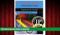 liberty book  Killing Your Cancer Without Killing Yourself: The Natural Cure That Works! online to