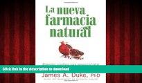 Read books  La nueva farmacia natural: Alimentos curativos para prevenir y tratar más de 75 males