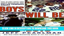 [PDF] Epub Boys Will Be Boys: The Glory Days and Party Nights of the Dallas Cowboys Dynasty Full