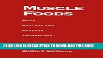 [PDF] FREE Muscle Foods: Meat Poultry and Seafood Technology [Download] Online