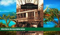 Buy NOW  Greater Wyoming Valley Trolleys (Images of America) (Images of Rail)  Premium Ebooks