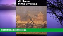 Deals in Books  At Home in the Smokies: A History Handbook for Great Smoky Mountains National