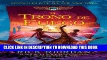[PDF] El trono de fuego: Las crónicas de Kane, Libro 2 (Spanish Edition) Full Online