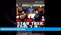 READ book  Star Trek FAQ 2.0 (Unofficial and Unauthorized): Everything Left to Know About the