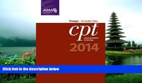Read CPT Changes 2014: An Insider s View (AMA CPT Changes) (Cpt Changes: An Insiders View)
