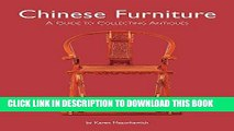 [PDF] Mobi Chinese Furniture: A Guide to Collecting Antiques Full Online