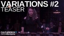 Variations : Chloé & Vassilena Serafimova - Teaser
