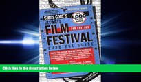 EBOOK ONLINE  Ultimate Film Festival Survival Guide (Chris Gore s Ultimate Flim Festival Survival