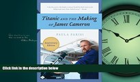READ book  Titanic and the Making of James Cameron  DOWNLOAD ONLINE