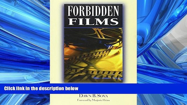 EBOOK ONLINE  Forbidden Films: Censorship Histories of 125 Motion Pictures (Facts on File Library