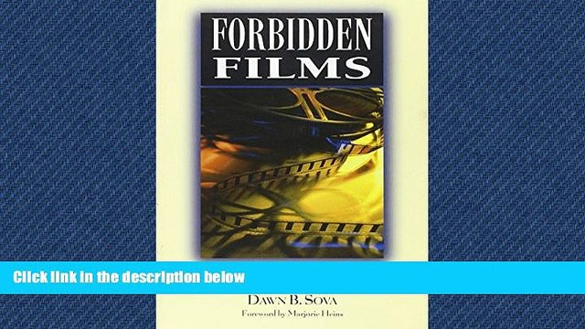 READ book  Forbidden Films: Censorship Histories of 125 Motion Pictures (Facts on File Library of