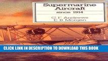Ebook Supermarine Aircraft Since 1914 (Putnam Aviation Series) Free Download