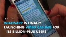 WhatsApp rolls out video calling