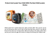 Best Child Locator Device | Locator Device For Kids Safety