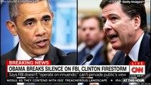 BREAKING NEWS: President Barack Obama breaks silence on FBI, Hillary Clinton firestorm.