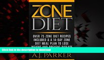 liberty books  ZONE DIET: Over 75 Zone Diet Recipes Included   A 14-Day Zone Diet Meal Plan To