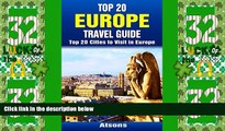 Big Deals  Top 20 Europe Travel Guide - Top 20 Cities to Visit in Europe (Includes Paris,